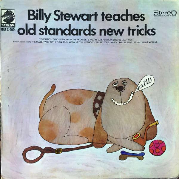 Billy Stewart Billy Stewart Teaches Old Standards New Tricks