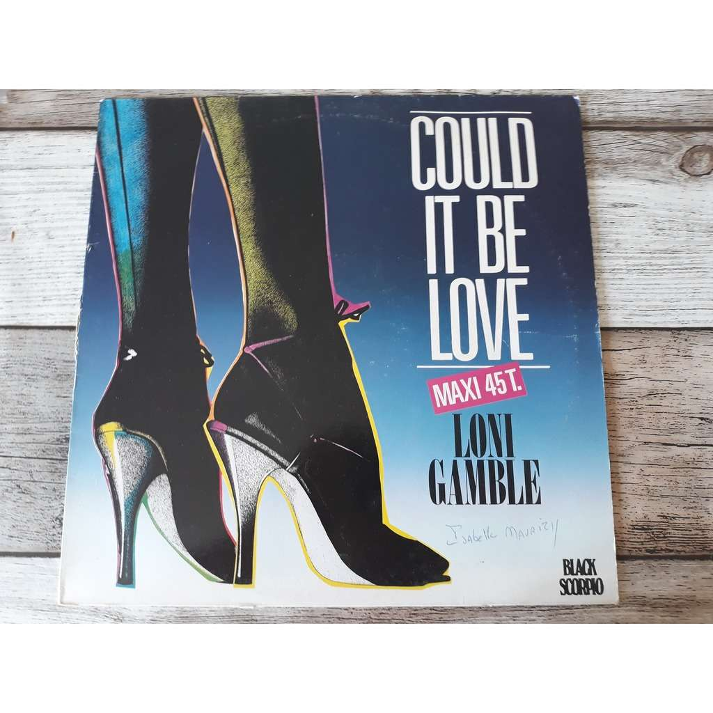 Loni Gamble - Could It Be Love Loni Gamble - Could It Be Love