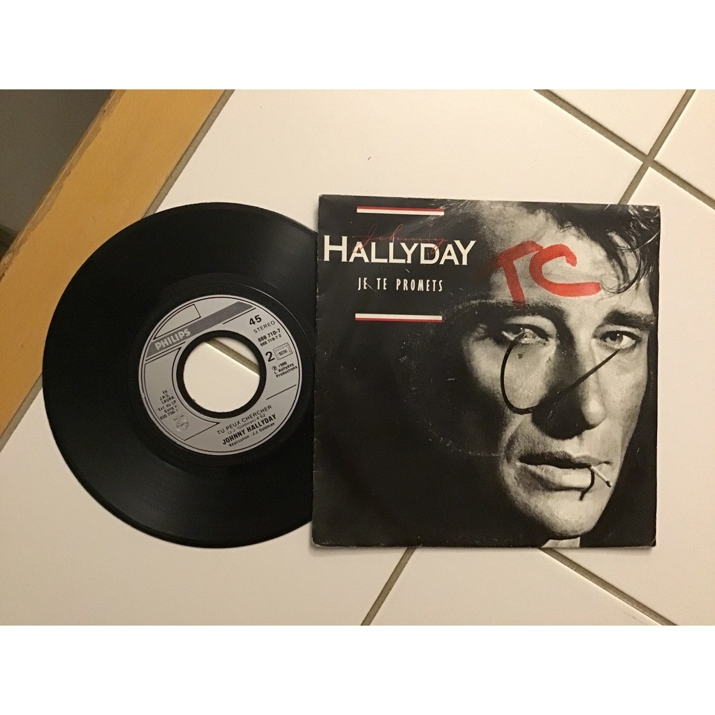 HALLYDAY JOHNNY JE TE PROMETS/TU PEUX CHERCHER
