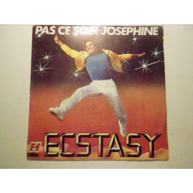 ecstasy pas ce soir josephine / candy bar