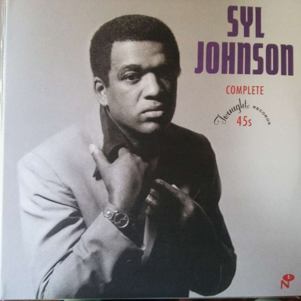 Syl Johnson Complete Twinight Records 45s