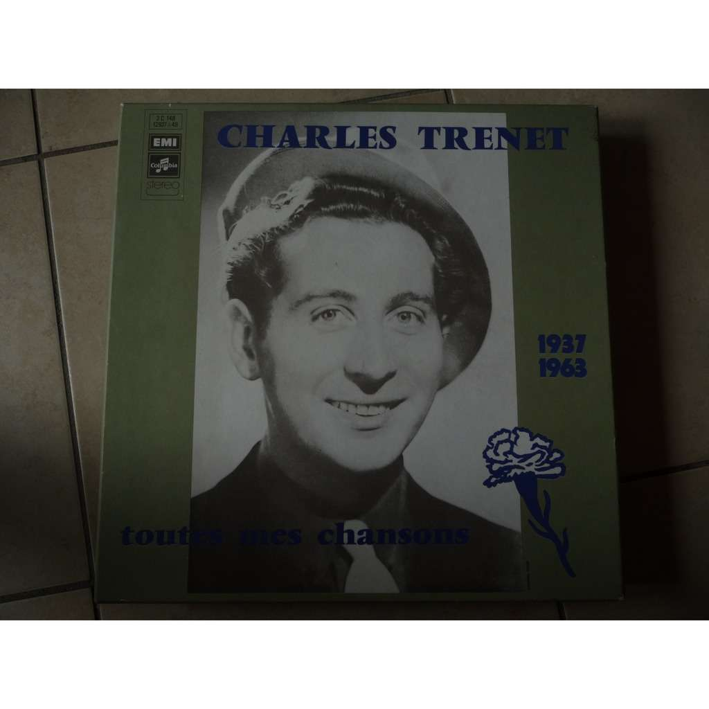 charles trenet TOUTES MES CHANSONS 1937-1963