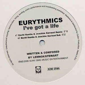 Eurythmics I've Got A Life