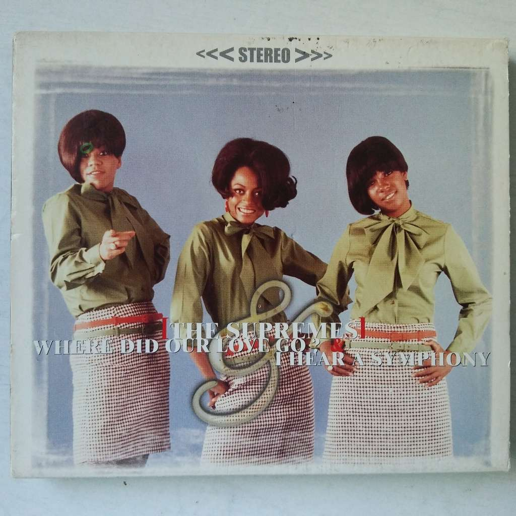 The Supremes Where Did Our Love Go? & I Hear A Symphony