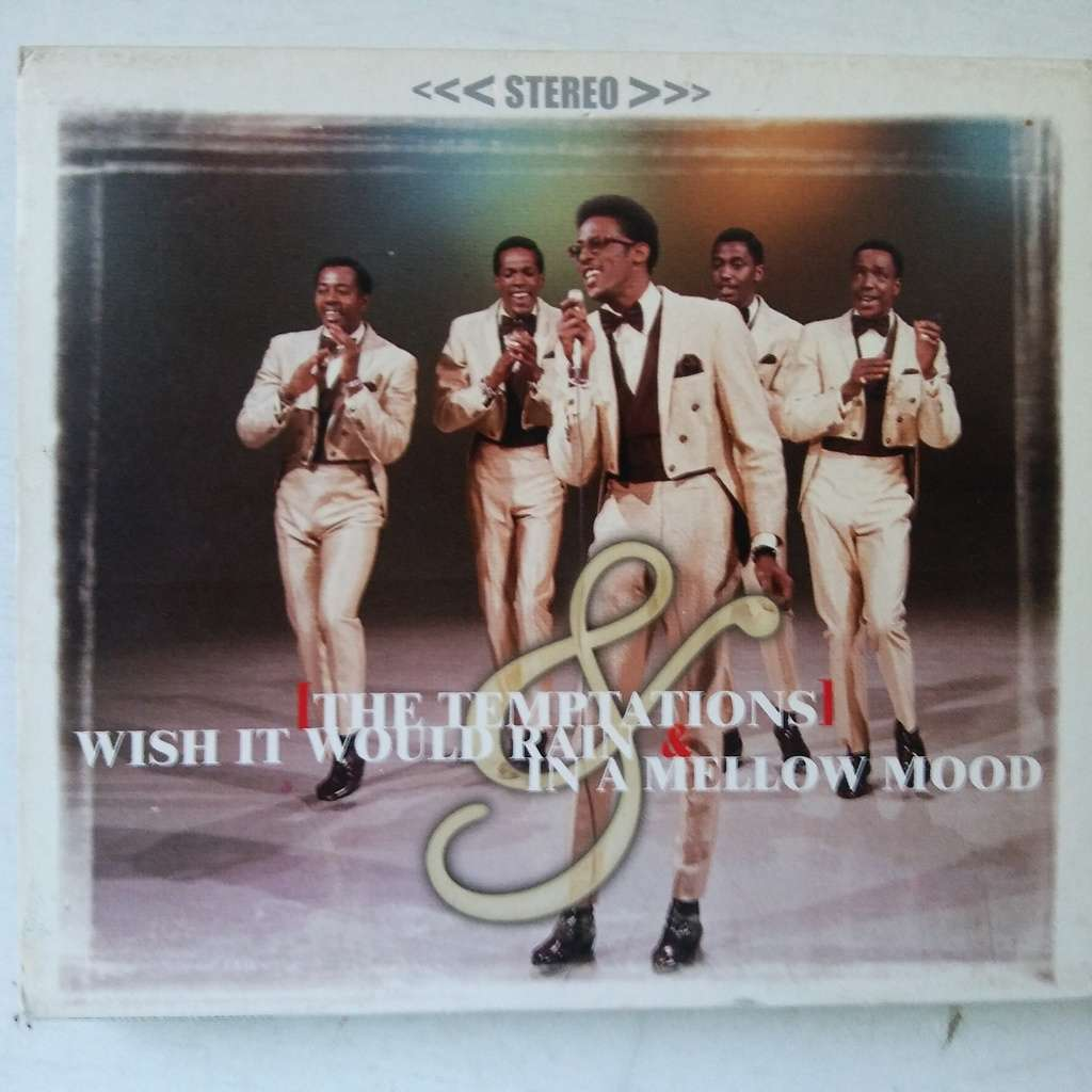 The Temptations Wish It Would Rain & In A Mellow Mood