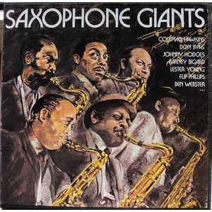 Coleman Hawkins - Don Byas - Johnny Hodges - Barne saxophone giants
