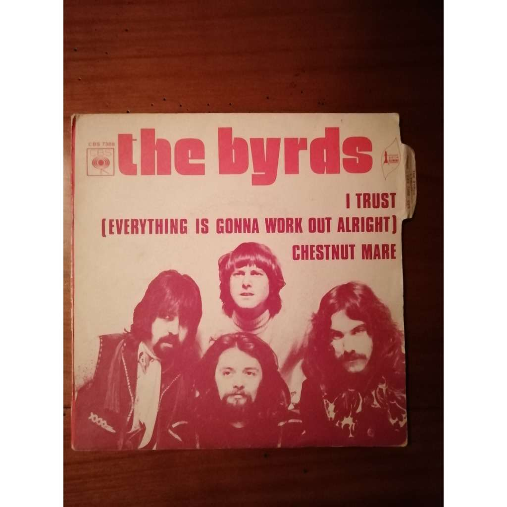 the byrds I trust +1