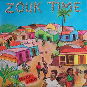 Zouk Time Guetho A Liso