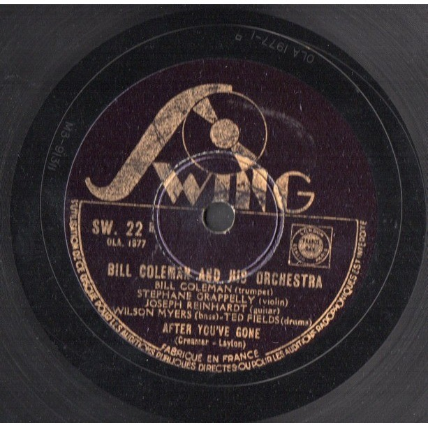 BILL COLEMAN AND HIS ORCHESTRA BILL STREET BLUES - AFTER YOU'VE GONE