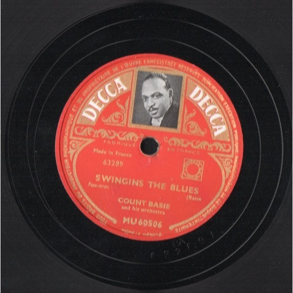 COUNT BASIE SENT FOR YOU YESTERDAY AND HERE YOU COME TODAY - SWINGING THE BLUES