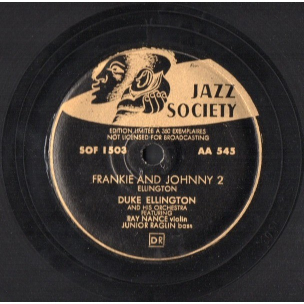 DUKE ELLINGTON FRANKIE AND JOHNNY 1 - FRANKIE AND JOHNNY 2 .. .. EDITION LIMITEE A 350 EXEMPLAIRES