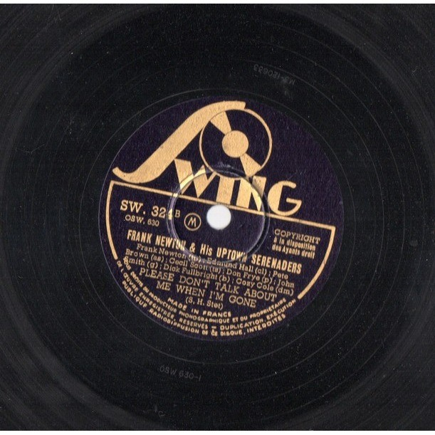 FRANK NEWTON & HIS UPTOWN SERENADERS YOU SHOWED ME THE WAY - PLEASE DON'T TALK ABOUT ME WHEN I'M GONE