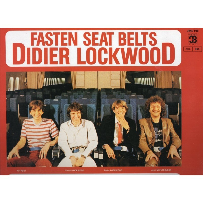DIDIER LOCKWOOD FASTEN SEAT BELTS