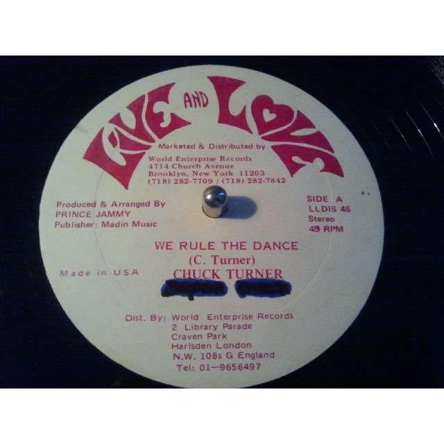 Chuck Turner / Prince Jammy All Stars We Rule The Dance ORIG.