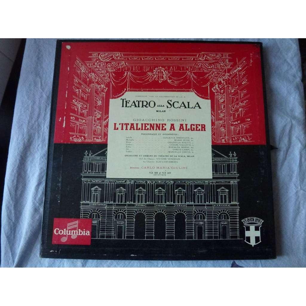 Carlo Maria Giulini / Theatre de la scala, milan Rossini : l'italienne à alger - guilietta simionato, mario petri, graziella sciutti, cesare valletti