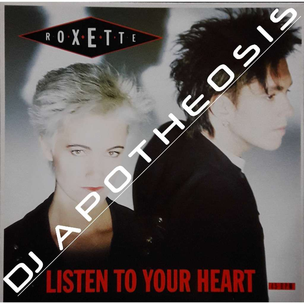 ROXETTE Listen to you heart