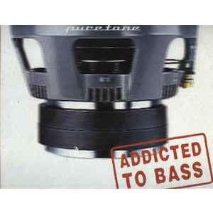 Puretone Addicted To Bass