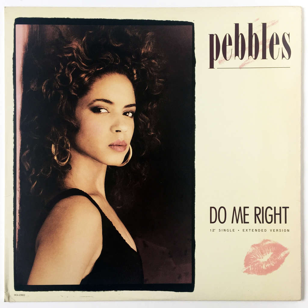 Pebbles Do Me Right (Extended Version)
