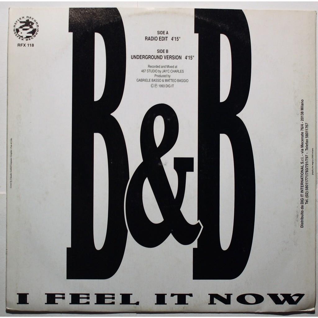 B&B I feel it now