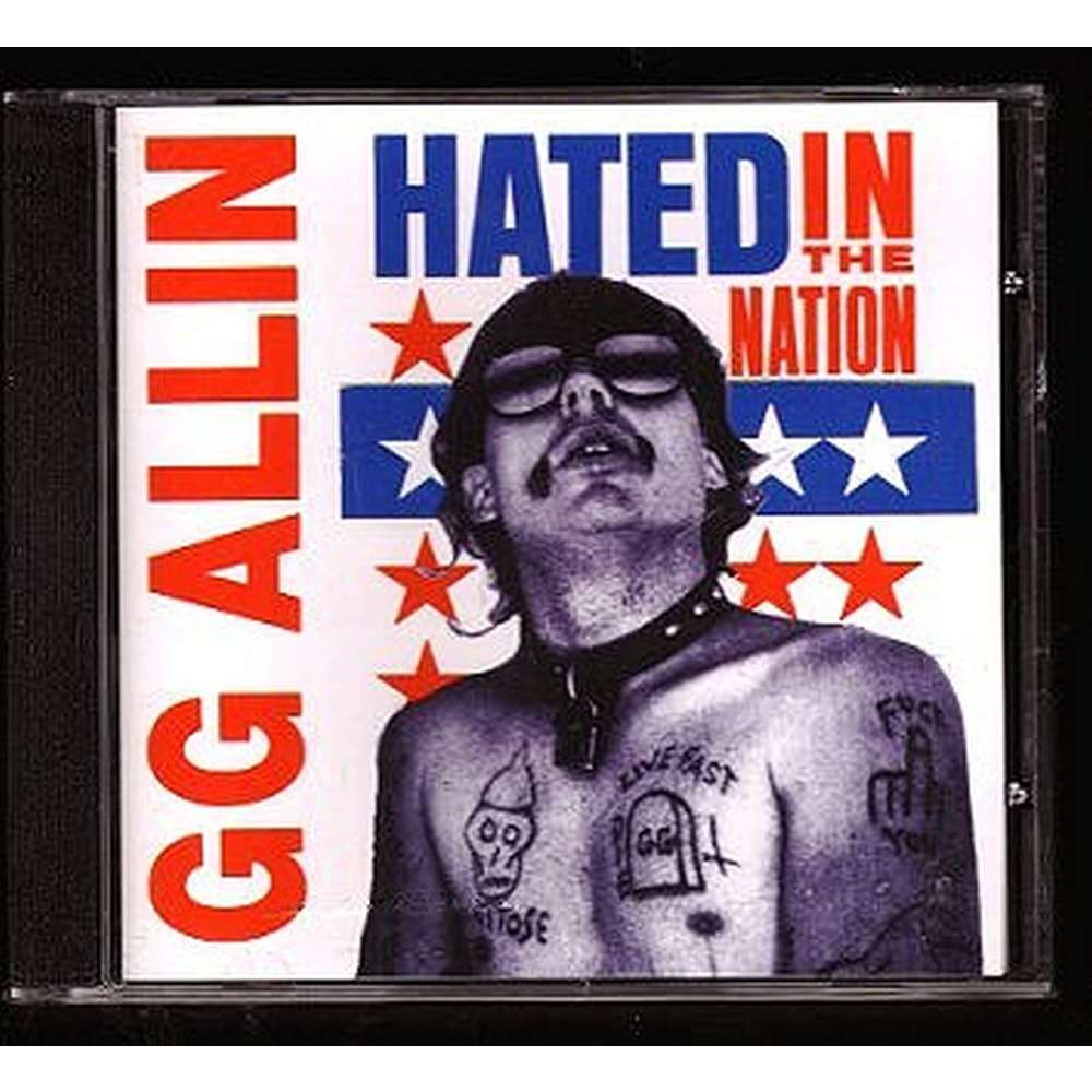 G.G. ALLIN Hated In The Nation