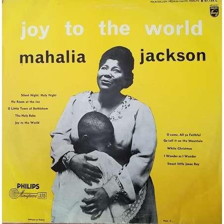 JACKSON Mahalia Joy to the world