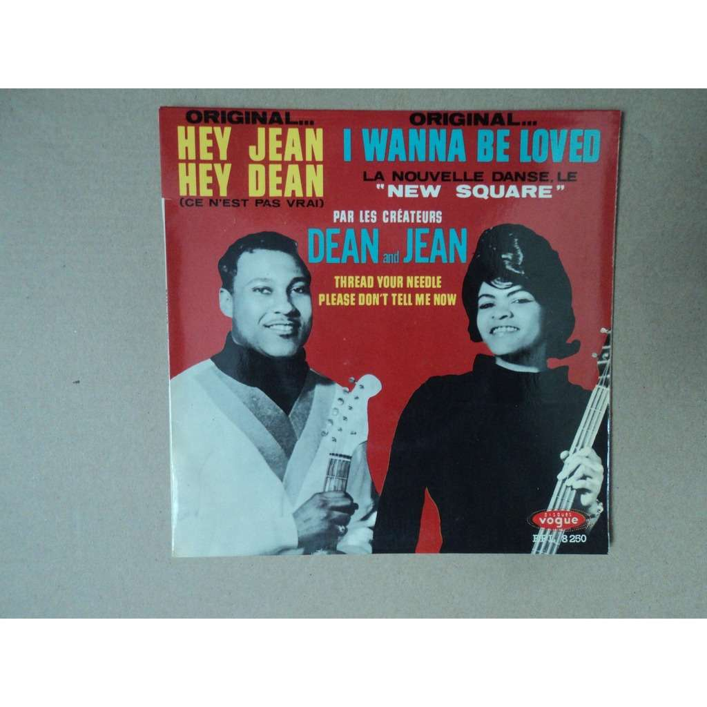 DEAN AND JEAN hey jean hey dean - please don't tell me now - i wanna be loved - thread your needle