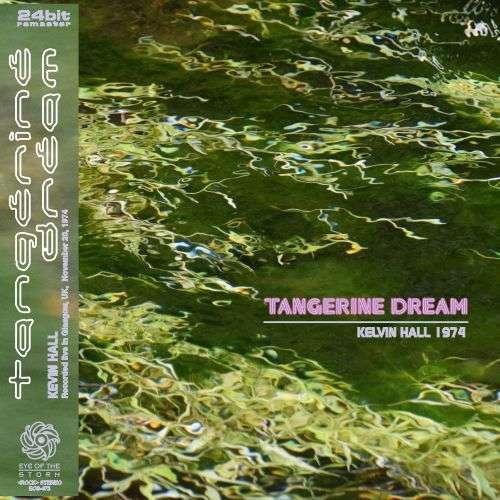 tangerine dream Kelvin Hall 74: Live in Brussels, BE 1976 (mini LP / CD) SBD
