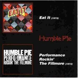 Humble Pie Eat It / Performance Rockin' The Fillmore (incl. 6 bonus)