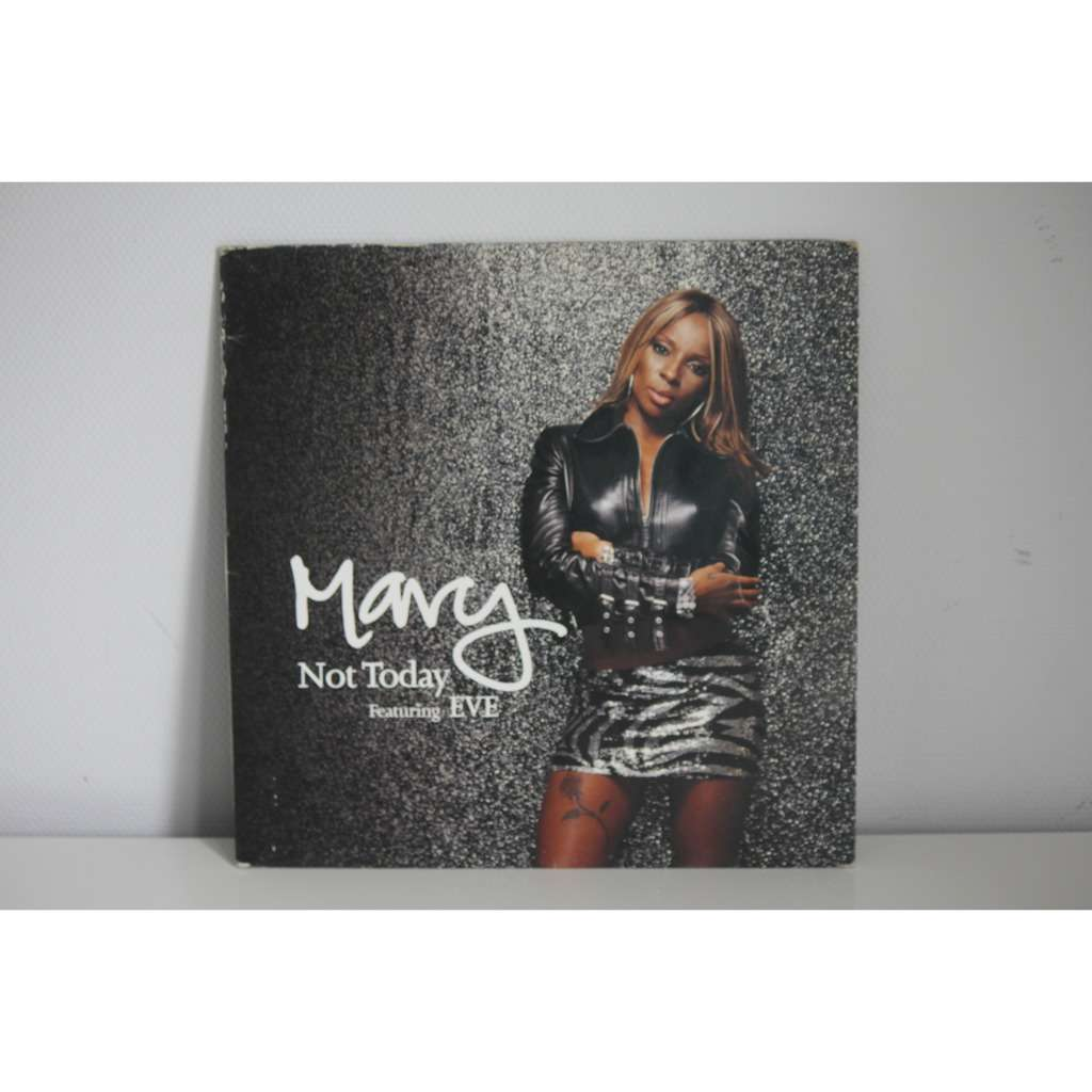 mary j. blige Not Today Featuring EVE