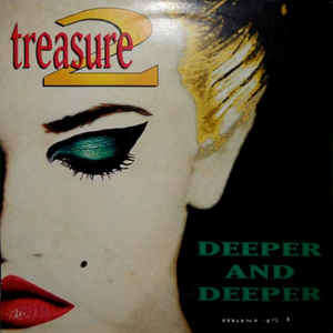 Treasure 2 Deeper And Deeper