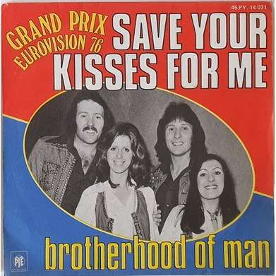 Brotherhood of Man Save your Kisses of Me - let's love together