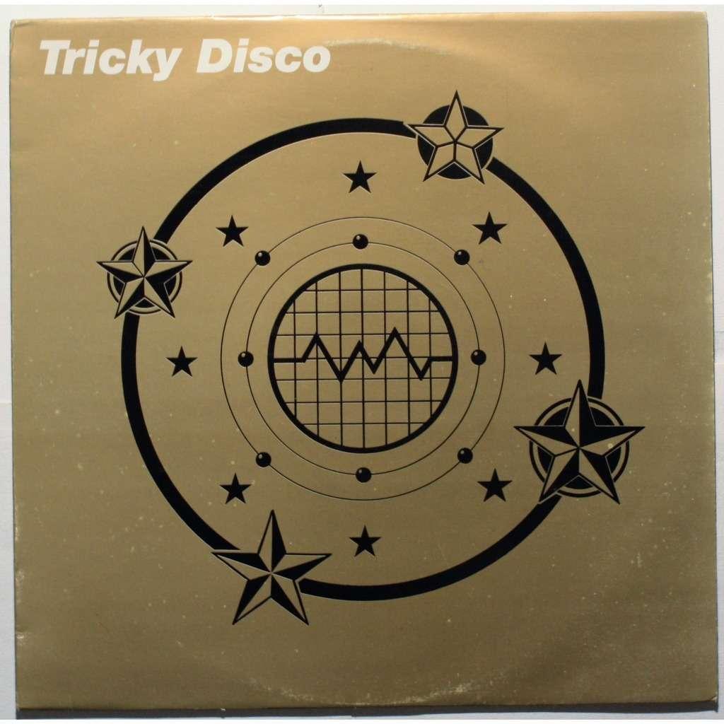 Tricky disco Tricky disco