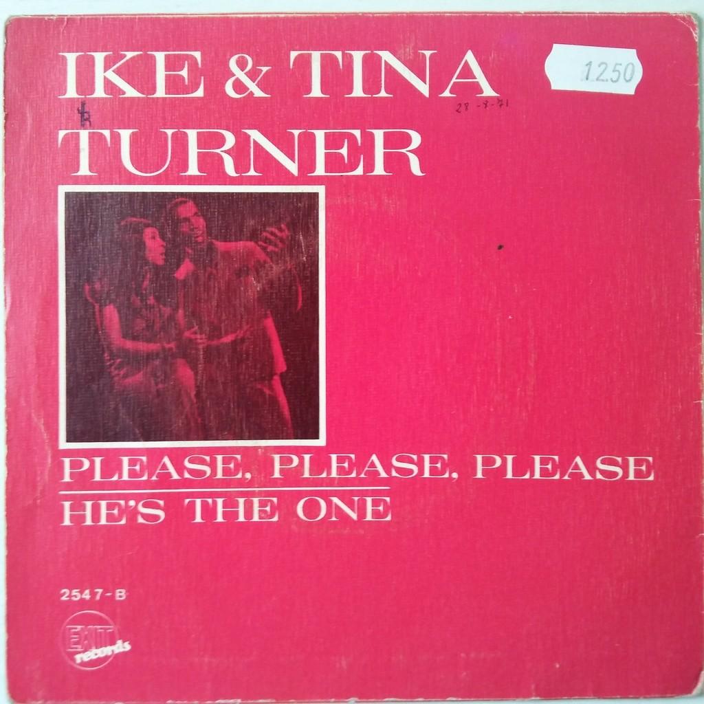 Ike & Tina Turner Please, Please, Please / He's The One