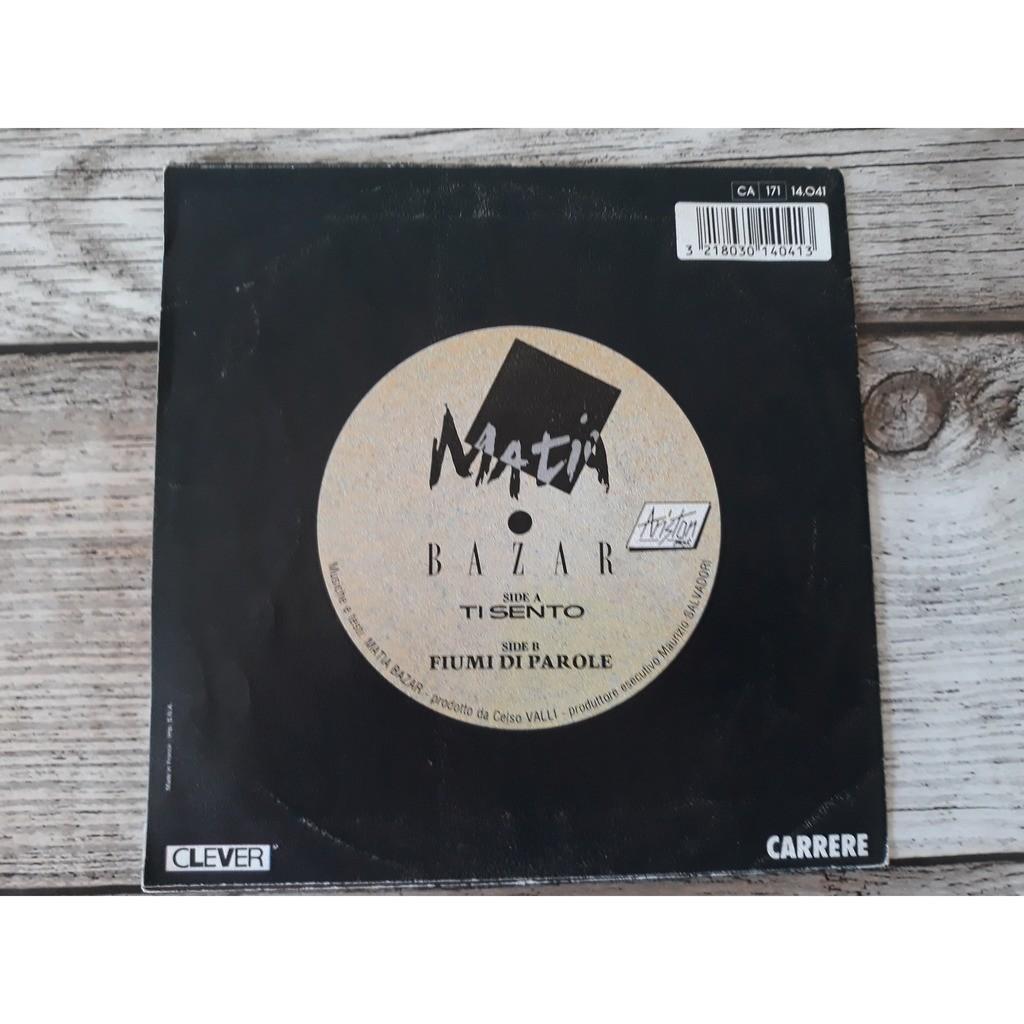 Matia Bazar - Ti Sento (7, Single) Matia Bazar - Ti Sento (7, Single)