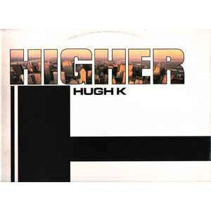 HUGH K. higher -
