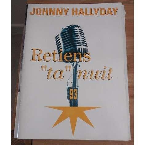johnny hallyday Programme De Concert Retiens Ta Nuit 93