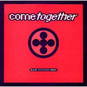 B.A.R. Feat. Roxy come together