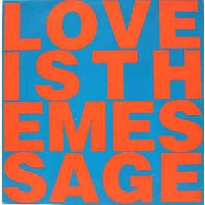 Love Inc. Featuring M.C. Noise Love Is The Message
