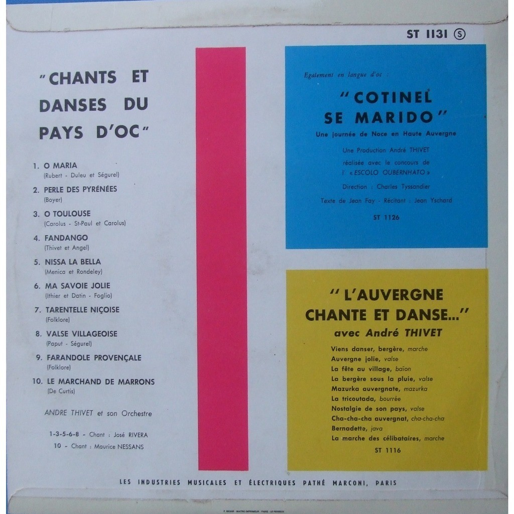 THIVET ANDRE chant : RIVERA JOSE CHANTS ET DANSES DU PAYS D' OC