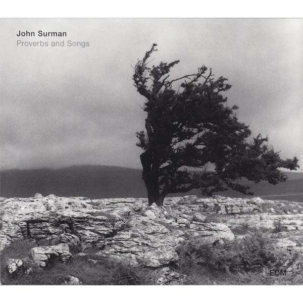 John Surman Proverbs And Songs
