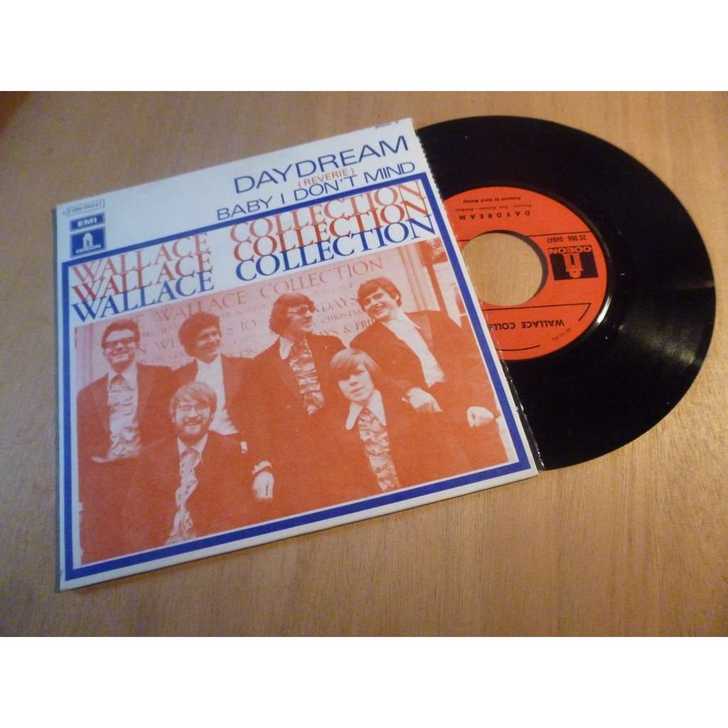 WALLACE COLLECTION DAYDREAM / BABY I DON'T MIND