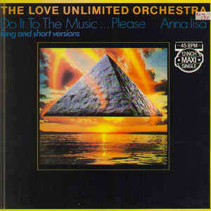 Love Unlimited Orchestra Do It To The Music...Please