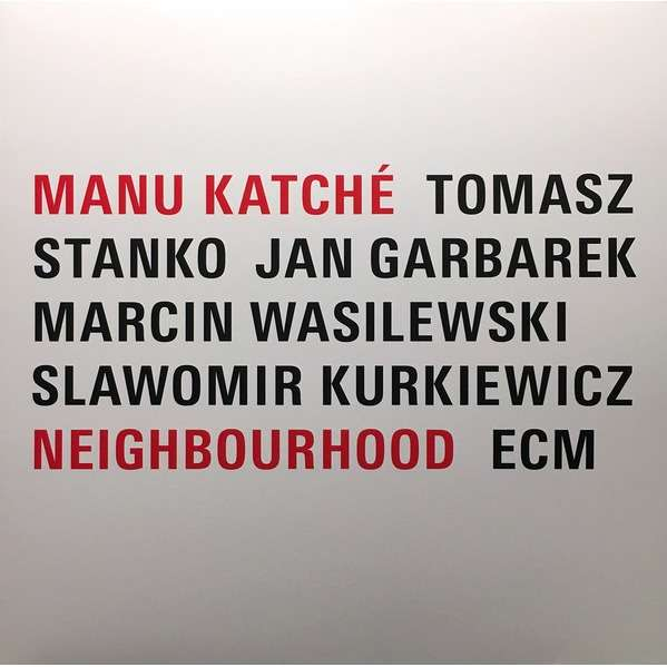 manu katché Neighbourhood