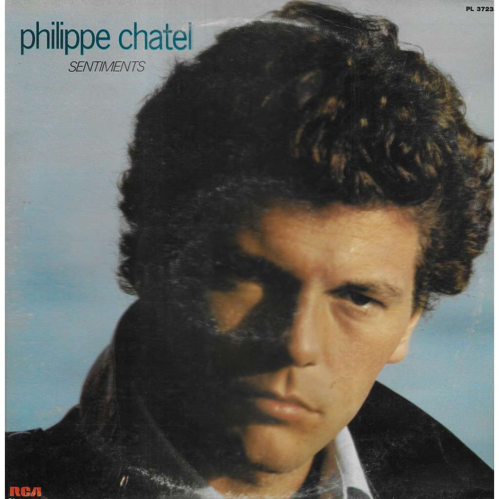 Philippe CHATEL Sentiments