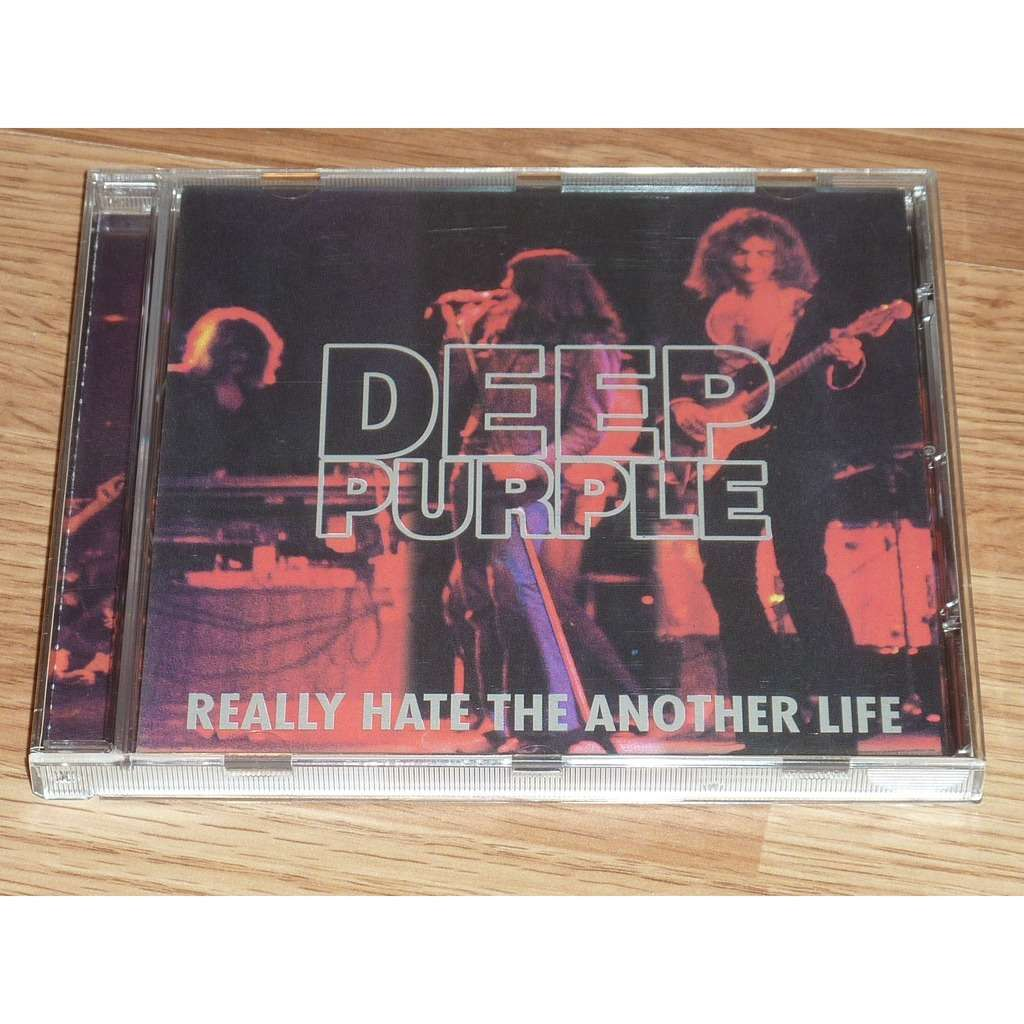 DEEP PURPLE REALLY HATE THE ANOTHER LIFE CD
