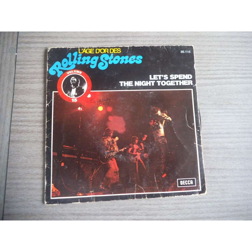 ROLLING STONES let's spend the night together / ruby tuesday