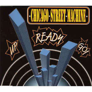 chicago street machine up ready go (promo)