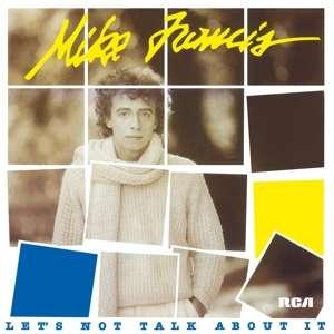 MIKE FRANCIS let s not talk about it - 180gr/Insert/1000 Cps Transparent Blue Vinyl