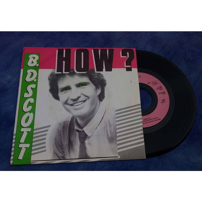 B.D. SCOTT How / I don't really want to know