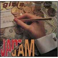 JAM JAM GIRLS JUST WANNA HAVE FUN (3 VERSIONS)